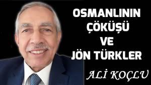 Osmanlının çöküşü ve Jön Türkler