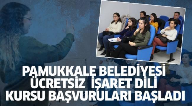 Pamukkale Belediyesi Ücretsiz İşaret Dili Kursu Başvuruları Başladı