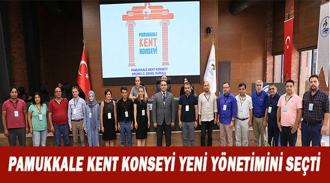 Pamukkale Kent Konseyi yeni yönetimini seçti