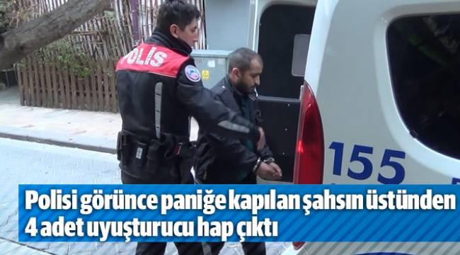 Polisi görünce paniğe kapılan şahsın üstünden 4 adet uyuşturucu hap çıktı