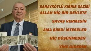 Sarayköylü Kıbrıs gazisi 46 yıl önceki anılarını hiç unutmuyor