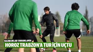 Trabzonspor maçı hazırlıkları tamam