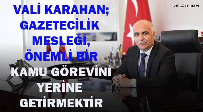 Vali Karahan; Gazetecilik Mesleği Önemli Bir Kamu Görevini Yerine Getirmektirerine