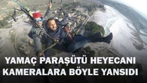 Yamaç paraşütüyle Pamukkale heyecanı, kameraya yansıdı