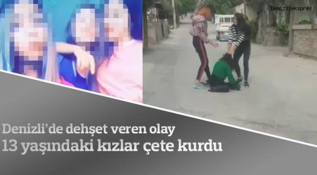 13 yaşındaki kızlar çete kurmuşlar