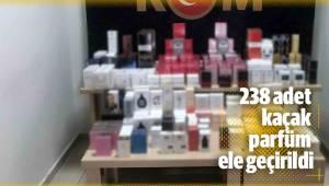 238 adet kaçak parfüm ele geçirildi