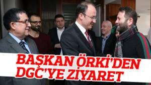BAŞKAN ÖRKİ'DEN DGC'YE ZİYARET