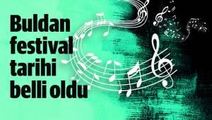 Buldan festival tarihi belli oldu
