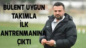 Bülent uygun Denizlispor'da ilk antrenmanına çıktı