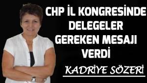 CHP İl Kongresinde delegeler gereken mesajı verdi