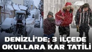 Denizli'de 3 ilçede okullara kar tatili
