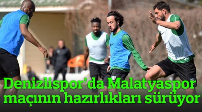 Denizlispor'da Malatyaspor maçının hazırlıkları sürüyor
