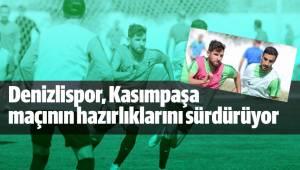 Denizlispor, Kasımpaşa maçının hazırlıklarını sürdürüyor