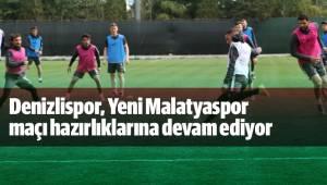 Denizlispor, Yeni Malatyaspor maçı hazırlıklarına devam ediyor