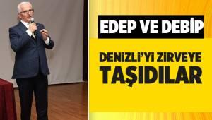 EDEP ve DEBİP Denizli'yi Zirveye Taşıdı