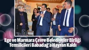 Ege ve Marmara Çevre Belediyeler Birliği Babadağ'a Hayran Kaldı
