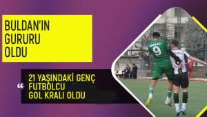 Gol kralı Tokdemir, Buldan'ın gururu oldu