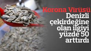Korona virüsü, Denizli çekirdeğine olan ilgiyi yüzde 50 arttırdı
