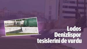 Lodos Denizlispor tesislerini de vurdu