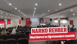 Okul idareci ve öğretmenlere 'Narko Rehber' eğitimi
