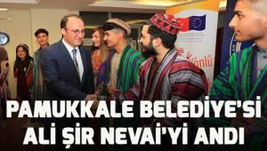 Pamukkale Belediyesi'nin desteği ile Ali Şir Nevai anıldı