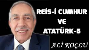 Reis-i Cumhur ve Atatürk-5