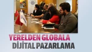 Yerelden Globala Dijital Pazarlama
