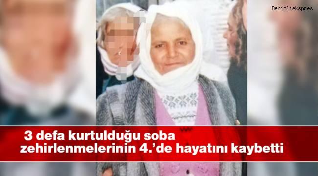 3 defa kurtulduğu soba zehirlenmelerinin 4.'de hayatını kaybetti