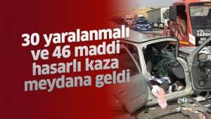 30 yaralanmalı ve 46 maddi hasarlı kaza meydana geldi