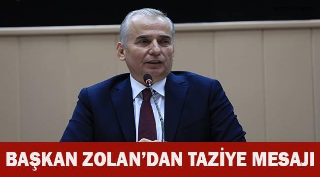 Başkan Zolandan taziye mesajı