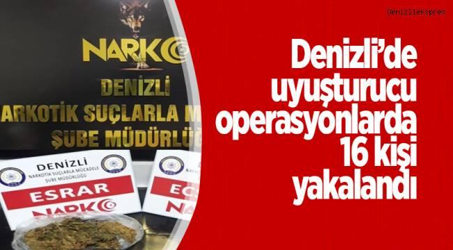 Denizli'de uyuşturucu operasyonlarda 16 kişi yakalandı
