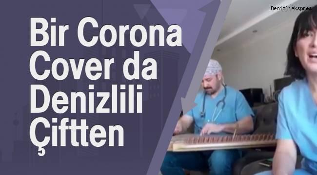 Doktor çift kanunla 'corona cover'i söyledi, sosyal medya sallandı