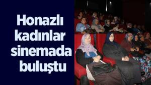 Honazlı kadınlar sinemada buluştu