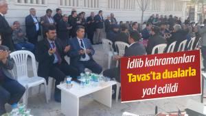 İdlib kahramanları Tavas'ta dualarla yad edildi
