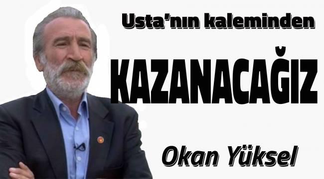 KAZANACAĞIZ