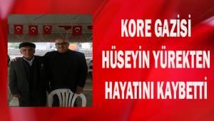 Kore gazisi Hüseyin Yürekten hayatını kaybetti