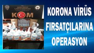 Korona virüs fırsatçılarına operasyon