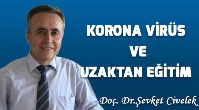 Korona virüs ve uzaktan eğitim