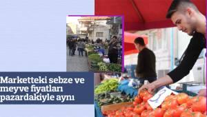 Marketteki sebze ve meyve fiyatları pazardakiyle aynı