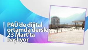 PAÜ'de dijital ortamda dersler 23 Mart'ta başlıyor