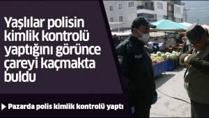 Pazarda polis kimlik kontrolü yaptı