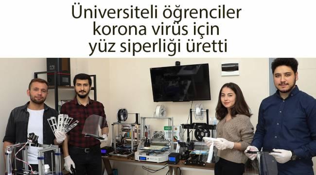 Üniversiteli öğrenciler korona virüs için yüz siperliği üretti