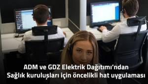 ADM ve GDZ Elektrik Dağıtım'danSağlık Kuruluşları İçin Öncelikli Hat Uygulaması