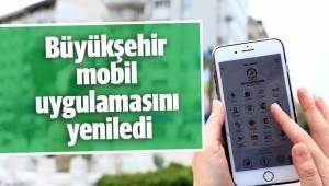 Büyükşehir mobil uygulamasını yeniledi