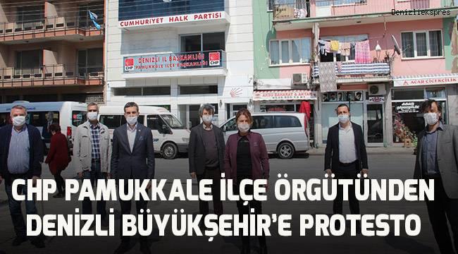 CHP Pamukkale İlçe Örgütü'nden Büyükşehir'e protesto