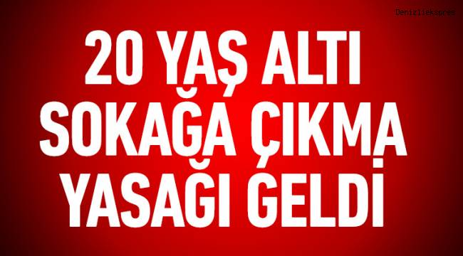 Cumhurbaşkanı Erdoğan, 20 yaş altı herkese sokağa çıkma yasağı getirildiğini açıkladı!