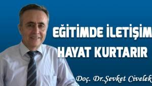EĞİTİMDE İLETİŞİM HAYAT KURTARIR!