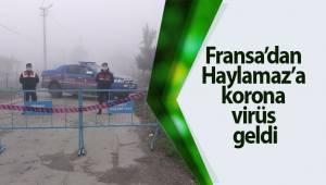 Fransa'dan Haylamaz'a korona virüs geldi