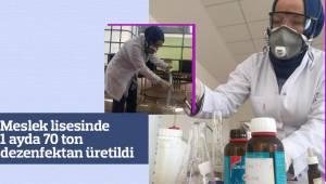 Meslek lisesinde 1 ayda 70 ton dezenfektan üretildi