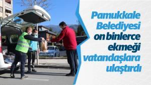 Pamukkale Belediyesi on binlerce ekmeği vatandaşlara ulaştırdı